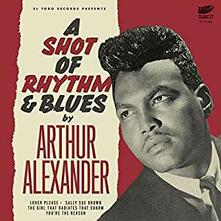 A Shot of Rhythm & Blues Ep - Vinile LP di Arthur Alexander