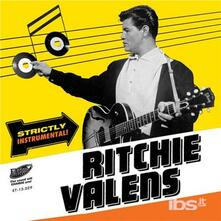 Strictly Instrumental - Vinile 7'' di Ritchie Valens