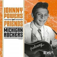 Powers Johnny - Michigan Rockers - Vinile 7''