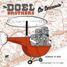 Go Screamin & Go Vegas!!!! - Vinile 7'' di Doel Brothers
