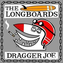 Dragger Joe - Vinile 7'' di Long Boards