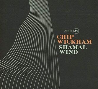 Shamal Wind - Vinile LP di Chip Wickham