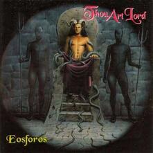 Eosforos - Vinile LP di Thou Art Lord