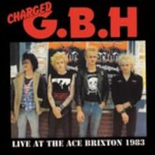 Live at the Ace Brixton 1983 - Vinile LP di GBH