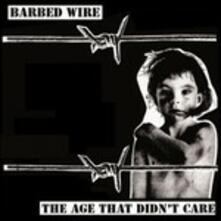 Age That Didn't Care - Vinile LP di Barbed Wire