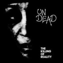 Killing of Reality - Vinile LP di Undead