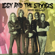 Move Ass Baby - Vinile LP di Iggy Pop,Stooges