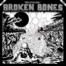 Decapitated - Vinile LP di Broken Bones