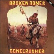 Bonecrusher - Vinile LP di Broken Bones