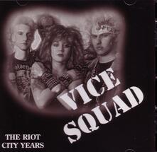 Riot City Years - Vinile LP di Vice Squad