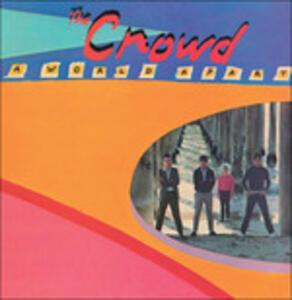 A World Apart - Vinile LP di Crowd