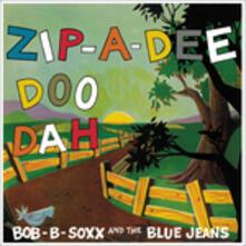 Zip-A-Dee Doo Dah (180 gr. + Mp3 Download) - Vinile LP di Blue Jeans,Bob B. Soxx