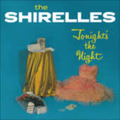 Vinile Tonight's the Night Shirelles
