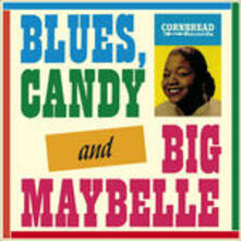 Blues, Candy and Big Maybelle - Vinile LP di Big Maybelle