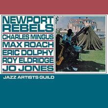 Newport Rebels (180 gr. + Mp3 Download) - Vinile LP di Max Roach,Charles Mingus,Eric Dolphy,Roy Eldridge,Jo Jones