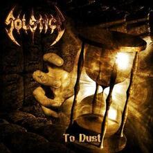 To Dust - Vinile LP di Solstice