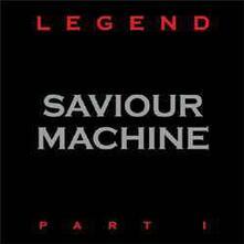 Legend I - Vinile LP di Saviour Machine