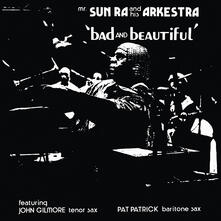 Bad and Beautiful (180 gr. + Download Card) - Vinile LP di Sun Ra