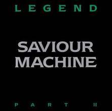 Legend II - Vinile LP di Saviour Machine