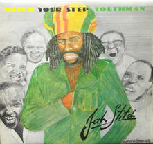 Watch Your Step Youthman - Vinile LP di Jah Stitch
