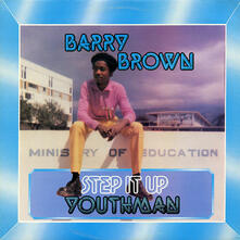 Step it Up Youthman - Vinile LP di Barry Brown