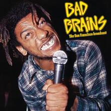 San Francisco Broadcast. Live - Vinile LP di Bad Brains