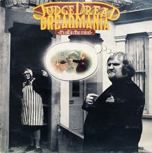 Dreadmania (It's All in the Mind) - Vinile LP di Judge Dread
