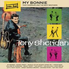 My Bonnie - Vinile LP di Tony Sheridan,Beat Brothers