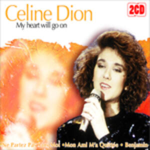 My Heart Will Go On - CD Audio di Céline Dion