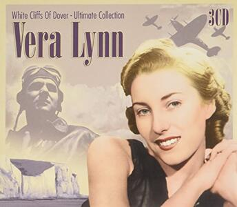 White Cliffs of Dover - CD Audio di Vera Lynn
