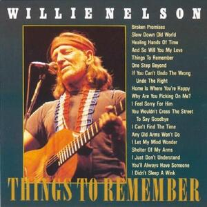 Things to Remember - CD Audio di Willie Nelson