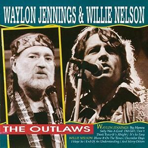 Outlaws - CD Audio di Willie Nelson,Waylon Jennings