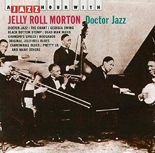 A Jazz Hour with - CD Audio di Jelly Roll Morton