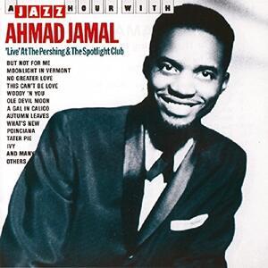 A Jazz Hour with - CD Audio di Ahmad Jamal
