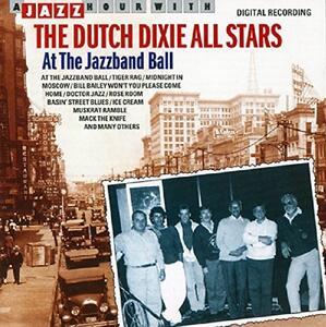 A Jazz Hour With - CD Audio di Dutch Dixie All Stars