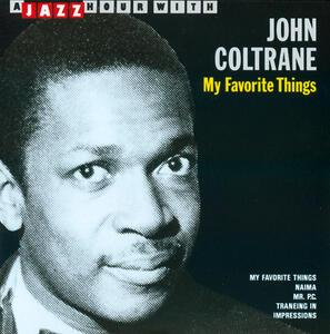 My Favorite Things - CD Audio di John Coltrane