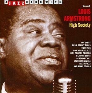 High Society - CD Audio di Louis Armstrong