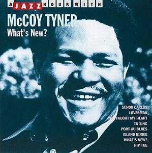 What's New? - CD Audio di McCoy Tyner
