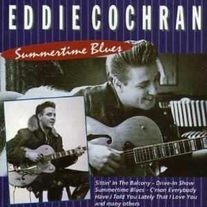 Summertime Blues - CD Audio di Eddie Cochran
