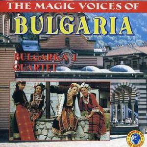Magic Voices of Bulgaria - CD Audio di Bulgarka J. Quartet