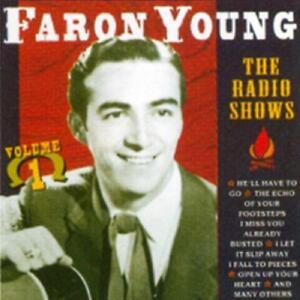 Radio Shows vol.1 - CD Audio di Faron Young
