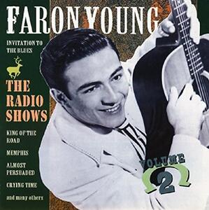 Radio Shows vol.2 - CD Audio di Faron Young