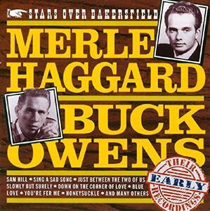 Stars Over Bakersfield - CD Audio di Merle Haggard,Buck Owens