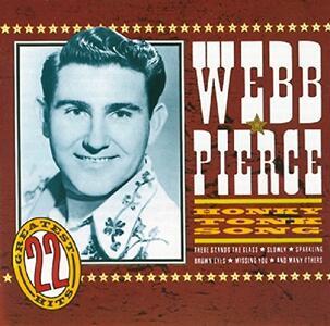 Honky Tonk Song - CD Audio di Webb Pierce