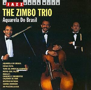 Aquarelle do Brasil - CD Audio di Zimbo Trio