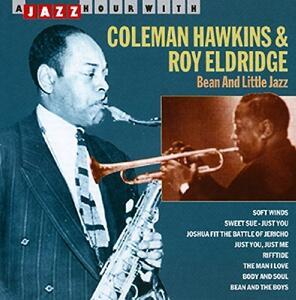 Bean & Little Jazaz - CD Audio di Coleman Hawkins,Roy Eldridge