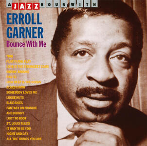 Bounce With Me - CD Audio di Erroll Garner