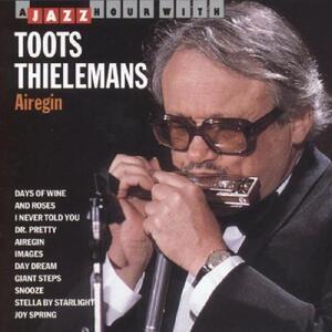 Airegin - CD Audio di Toots Thielemans