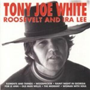 Roosevelt & Ira Lee - CD Audio di Tony Joe White
