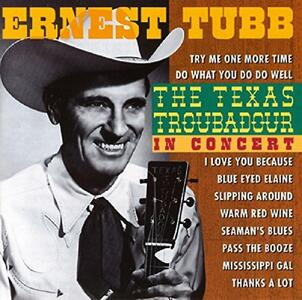 Texas Troubadour - CD Audio di Ernest Tubb